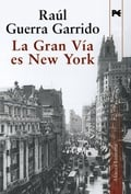 La Gran Vía es New York