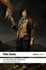 La Revolución Francesa. Una breve introducción - Davies, Peter