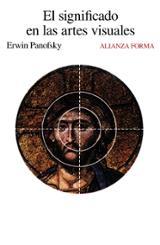 El significado en las artes visuales - Panofsky, Erwin