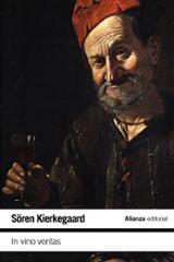 In vino veritas - Kierkegaard, Soren