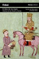 El libro de los reyes: Historias de Zal, Rostam y Sohrab - Firdusi, Hakim Abdul-Qasim