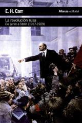 La revolución rusa. De Lenin a Stalin, 1917-1929 - Carr, E. H.