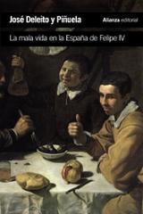 La mala vida en la España de Felipe IV - Deleito Piñuela, José