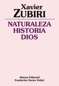 Naturaleza, Historia, Dios - Zubiri, Xavier