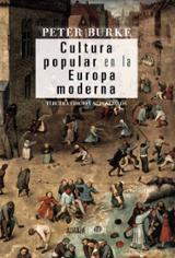 Cultura popular en la Europa moderna. - Burke, Peter