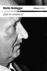 ¿Qué es metafísica? - Heidegger, Martin