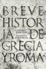 Breve historia de Grecia y Roma - Barceló, Pedro