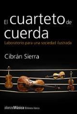 El cuarteto de cuerda - Sierra, Cibrán