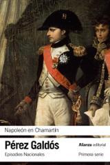 Napoleón en Chamartín. Episodios Nacionales, 5 - Primera serie