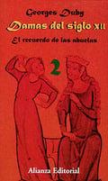 Damas del siglo XII, 2. El recuerdo de las abuelas