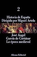 Historia de España, vol. 2. La Época Medieval