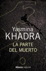 La parte del muerto - Khadra, Yasmina