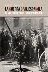 La guerra civil española. Revolución y contrarrevolución - Bolloten, Burnett