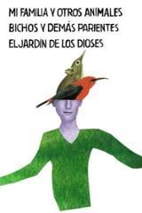 Trilogía de Corfú: Mi familia y otros animales. Bichos y demás pa
