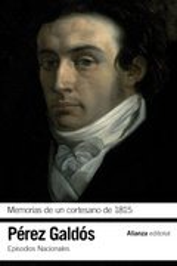 Memorias de un cortesano de 1815 (Episodios Nacionales, 12. Segun