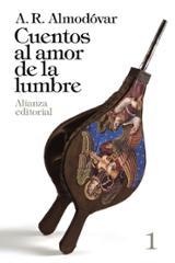 Cuentos al amor de la lumbre 1 - Almodóvar, A. R. (ed.)