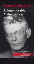 Molloy - Malone muere - El innombrable