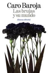 Las brujas y su mundo - Caro Baroja, Julio