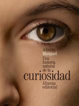Una historia natural de la curiosidad - Manguel, Alberto