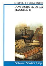 Don Quijote de la Mancha Vol. II - Cervantes Saavedra, Miguel de