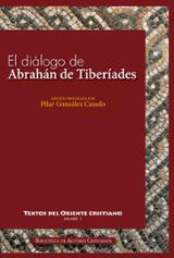 El diálogo de Abrahán de Tiberíades con Ábd al-Rahman al-Hasimi e