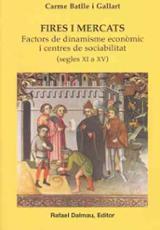 Fires i mercats, segles XI a XV - Batlle i Gallart, Carme