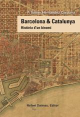 Barcelona & Catalunya. Història d´un binomi