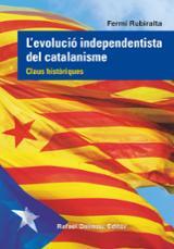 L´evolució independentista del catalanisme