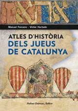Atles d´història dels jueus a Catalunya - Forcano, Manuel