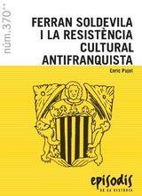 Ferran Soldevila i la resistència cultural antifranquista - Pujol, Enric