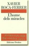 L´home dels miracles