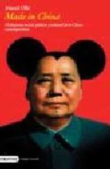 Made in China. El despertar social, político y cultural en la Chi