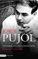 Historia de una convicción. Memorias (1930-1980)