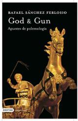 God & Gun. Apuntes de polemología