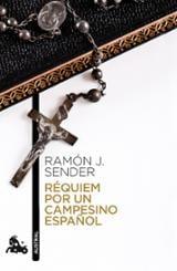 Requiem por un campesino español - Sender, Ramón J.