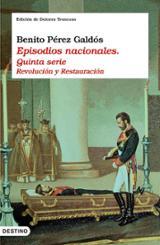 Episodios nacionales, V: Revolución y Restauración
