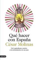 Qué hacer con España - Molinas, César