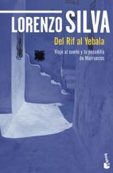 Del Rif al Yebala - Silva, Lorenzo