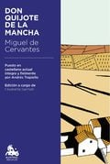 Don Quijote de la Mancha - Trapiello, Andrés