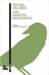 Los santos inocentes - Delibes, Miguel