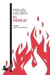 El hereje - Delibes, Miguel
