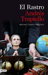 El Rastro - Trapiello, Andrés