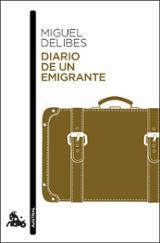 Diario de un emigrante - Delibes, Miguel
