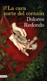 La cara norte del corazón - Redondo, Dolores