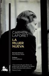 La mujer nueva - Laforet, Carmen