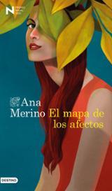 El mapa de los afectos (Premio Nadal 2020) - Merino, Ana