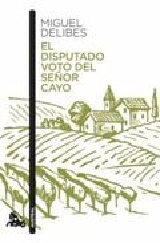El disputado voto del señor Cayo - Delibes, Miguel