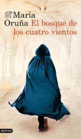 El bosque de los cuatro vientos - Oruña, María