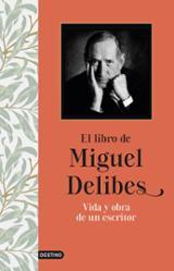 El libro de Miguel Delibes - Delibes, Miguel