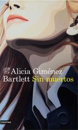 Sin muertos - Giménez Bartlett, Alicia